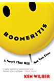 Boomeritis: A Novel That Will Set You Free! (English Edition)