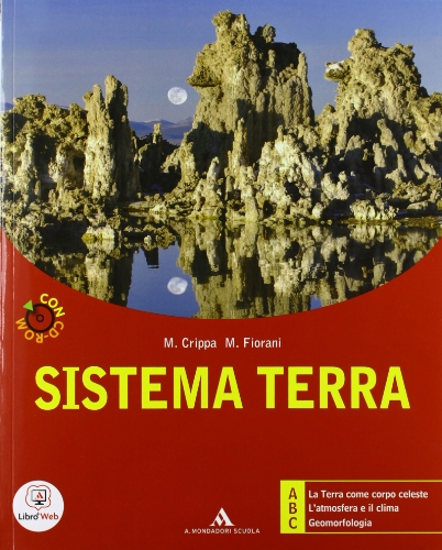 Sistema terra. ABC. Ediz. modulare. Per i Licei e gli Ist. magistrali. Con CD-ROM. Con espansione online