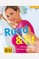 Rund & fit! (GU Feel good!) Broschiert