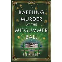 A Baffling Murder at the Midsummer Ball: 2