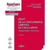 Droit de la concurrence - Libertés de circulation - 6e ed.