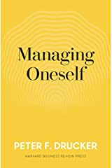 Managing Oneself: The Key to Success Kindle Edition