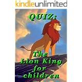 QUIZ: The Lion King for children