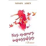 Nos amours impossibles: Te sauver