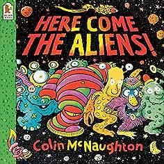 28c1d71be5 ... Children s Books › Colin McNaughton. Filter(3)». Here Come the Aliens!
