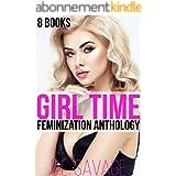 Girl Time: 8 Books Crossdressing Feminization Anthology (English Edition)