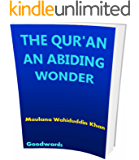 THE QUR'AN AN ABIDING WONDER