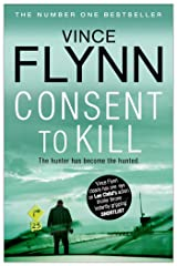 Consent to Kill (The Mitch Rapp Series Book 6) Kindle Edition