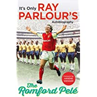 The Romford Pelé: It's only Ray Parlour's autobiography