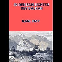 In den Schluchten des Balkan (Annotated) (German Edition)