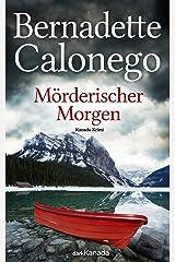 Mörderischer Morgen: Kanada-Krimi Kindle Ausgabe