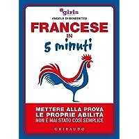 Francese in 5 minuti  Mettere alla prova le proprie abilit agrave  non  egrave  mai stato cos igrave  semplice