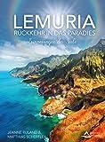 Lemuria: Rückkehr in das Paradies – Erinnerungen der Seele