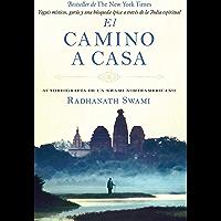 El camino a casa: Autobiografía de un swami norteamericano (Spanish Edition)