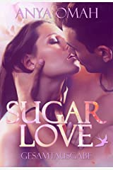 SUGAR LOVE - Gesamtausgabe Kindle Ausgabe