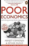 Poor Economics: rethinking poverty & the ways to end it