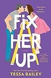 Fix Her Up A Novel