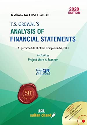 T.S. Grewal's Analysis of Financial Statements: Textbook for CBSE Class 12 (2020-21 Session)