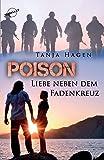 Poison Liebe neben dem Fadenkreuz
