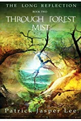 Through Forest Mist (The Long Reflection Book 2) Kindle Edition
