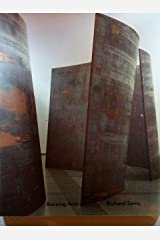 Richard Serra: Running Arcs (for John Cage) Perfect Paperback