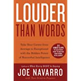 Louder Than Words (Enhanced Edition): Take Your Career from Average to Exceptional with the Hidden Power of Nonverbal Intelli