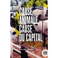 Cause animale, cause du capital