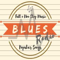 Best Of BLUES Radio Stations; Full NonStop Music Popular