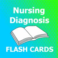 Nursing Diagnosis Flashcards 2018 Ed