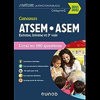 Concours ATSEM/ASEM 2021/2022 - L'oral : L'oral en 180 questions (J'intègre la Fonction Publique)