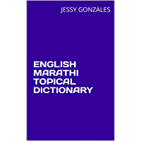 ENGLISH MARATHI TOPICAL DICTIONARY