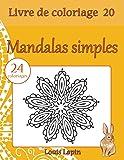 Livre de coloriage mandalas simples: 24 coloriages