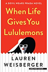 When Life Gives You Lululemons Paperback
