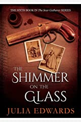 The Shimmer on the Glass (The Scar Gatherer) Paperback