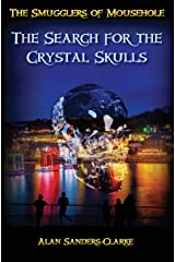 The Smugglers of Mousehole: Book 4: The Search for the Crystal Skulls Paperback