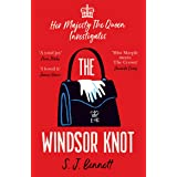 The Windsor Knot: The Queen investigates a murder in this delightfully clever mystery for fans of The Thursday Murder Club (E