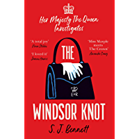 Télécharger The Windsor Knot: The Queen investigates a murder in this delightfully clever mystery for fans of The Thursday Murder Club (English Edition) pdf gratuits