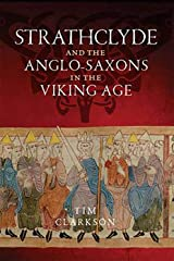 Strathclyde and the Anglo-Saxons in the Viking Age Paperback