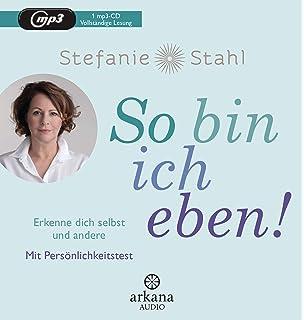 Das Kind In Dir Muss Heimat Finden Der Schlussel Zur Losung Fast Aller Probleme Amazon De Stahl Stefanie Bucher