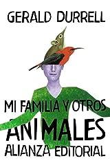 Mi familia y otros animales (El libro de bolsillo - Bibliotecas de autor - Biblioteca Durrell nº 3011) (Spanish Edition) Format Kindle