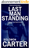 Last Man Standing: A Gripping Private Detective Mystery (Harder They Fall Private Investigator Crime Thriller Series Book 4) (English Edition)