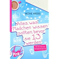 PINK - Alles, was Mädchen wissen sollten, bevor sie 13 werden
