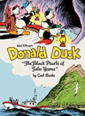Walt Disney's Donald Duck: The Black Pearls of Tabu Yama (The Complete Carl Barks Disney Library)