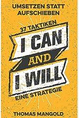 Umsetzen statt Aufschieben - 37 Taktiken und eine Strategie Taschenbuch