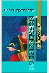 Morgenstreich: Eine Kurzgeschichte (Kit und Squid 3) Kindle Ausgabe