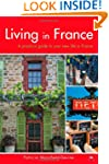 Living in France: A practical guide t...