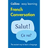 Easy Learning French Conversation: Trusted support for learning (Collins Easy Learning)