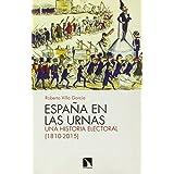 España En Las Urnas: Una historia electoral (1810-2015) (COLECCION MAYOR)