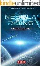 Nebula Rising: Code Blue
