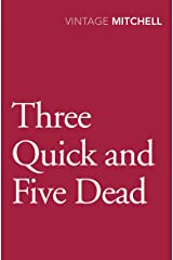 Three Quick and Five Dead Paperback